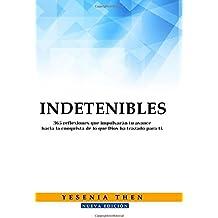Indetenibles: 365 Reflexiones