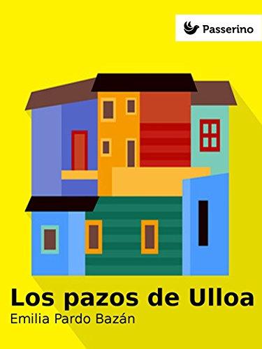 Los pazos de Ulloa por Emilia Pardo Bazán