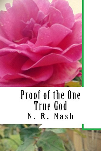 Proof of the One True God: What Every Muslim, Buddhist, Atheist, and Worshiper of World Religions Should Know (Pharaoh's Keepers Books Book 1) (English Edition)