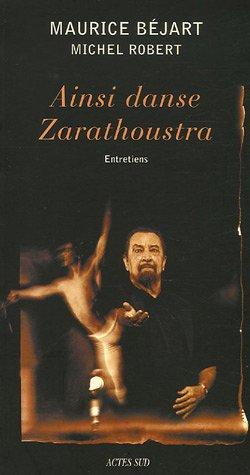 Ainsi danse Zarathoustra par Maurice Béjart