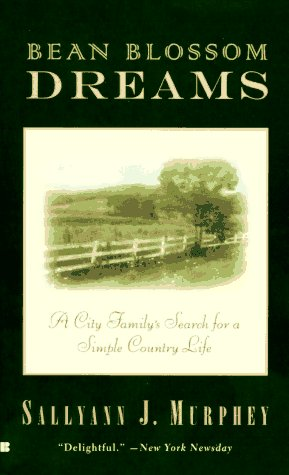 bean-blossom-dreams-a-city-familys-search-for-a-simple-country-life
