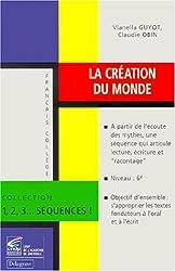 La création du monde français, collège