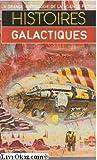 Histoires galactiques