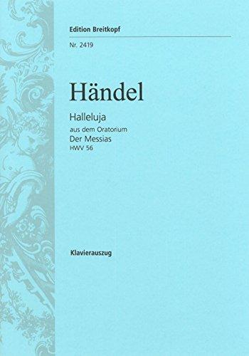 Halleluja aus 'Der Messias' HWV 56 - bearbeitet von W. A. Mozart (KV 572) - Fassung von Fr. Rochlitz und A. E. Müller - Klavierauszug (EB 2419) (Halleluja Noten)
