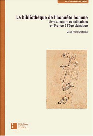 La Bibliothèque de l'honnête homme par Jean-Marc Chatelain