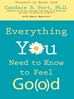 Everything You Need to Know to Feel Go(o)d par [Pert, Candace]