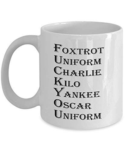 Funny Coffee Mug - Foxtrot Uniform Charlie Kilo Yankee Oscar Uniform, Military Alphabet Novelty Cup, Unique Novelty Gag Gift Idea for Office Party, Employee, Colleague, Co-workers, 11oz Tea (Yankees Uniform)