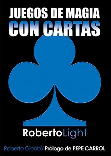 Roberto light - juegos de magia con cartas
