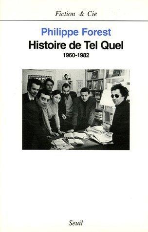 Histoire De Tel Quel 1960 1982 [Pdf/ePub] eBook
