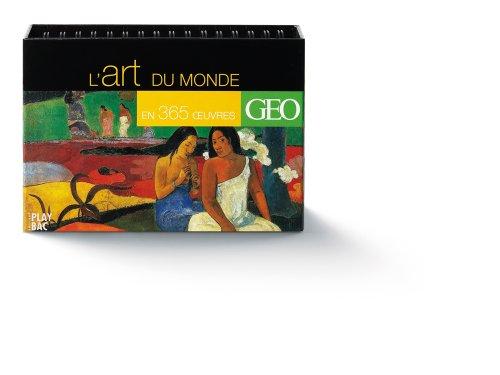 Le tour du monde en 365 oeuvres d'art (Calendrier)
