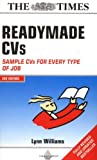Readymade CVs: Winning CVs for Every Type of Job: Sample CVs for Every Type of Job by Lynn Williams (2004-10-21)