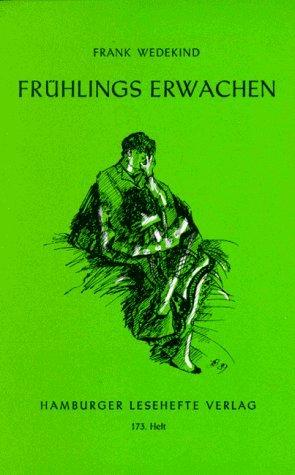 Frühlings Erwachen: Eine Kindertragödie von Wedekind. Frank (2013) Taschenbuch