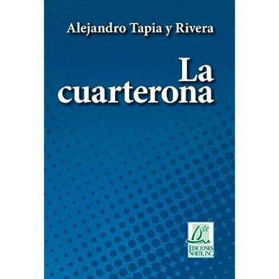 La Cuarterona The Quadroon Clasicos De La Literatura PDF