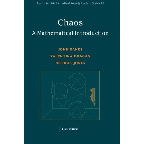 Chaos: A Mathematical Introduction (Australian Mathematical Society Lecture Series) by John Banks (2003-06-03)