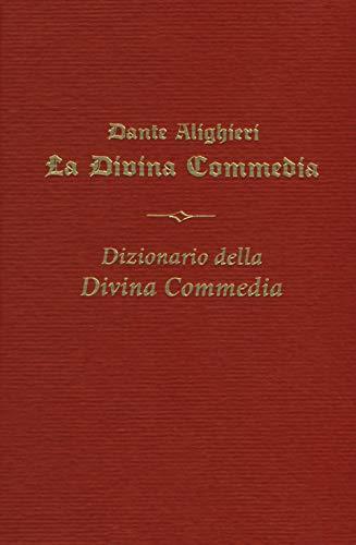 La Divina commedia-Il Dizionario della Divina Commedia
