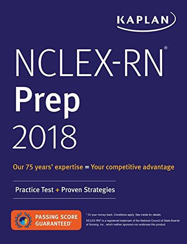 NCLEX-RN Prep 2018: Practice Test + Proven Strategies (Kaplan Test Prep)