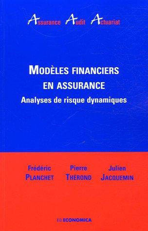 Modèles financiers en assurance : Analyse de risque dynamiques