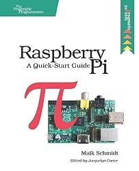 Raspberry Pi: A Quick-Start Guide by Maik Schmidt (2012-08-15)
