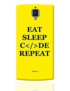 PosterGuy OnePlus 3 Case Cover - Eat Sleep Code Repeat Motivational | Designed by: PosterGuy