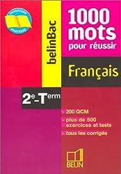 Français 2e-Terminale : 1000 mots pour réussir