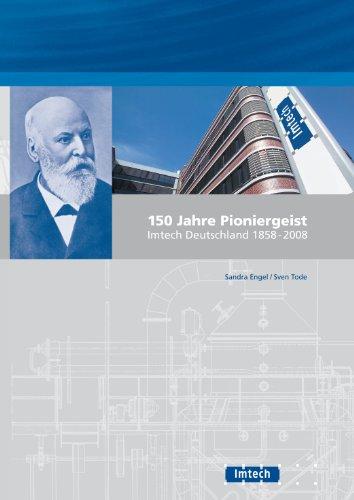 150-jahre-pioniergeist-imtech-deutschland-1858-2008