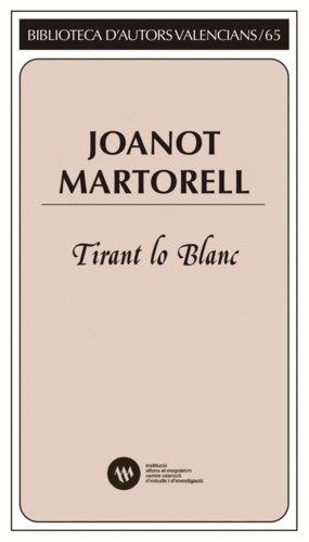 Tirant lo Blanc (Biblioteca d'Autors Valencians)
