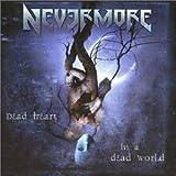 Nevermore: Dead Heart in a Dead World (Audio CD)