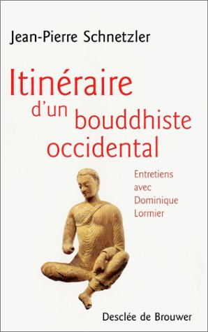 Itinéraire d'un bouddhiste occidental