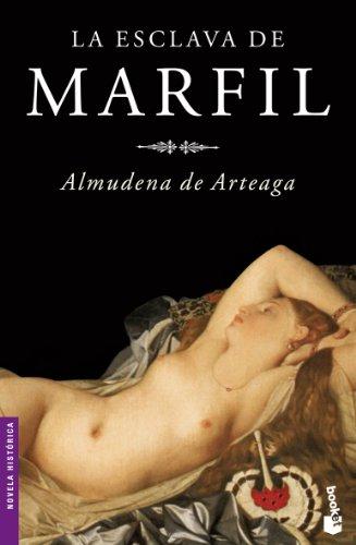 La Esclava De Marfil por Arteaga, Almudena De