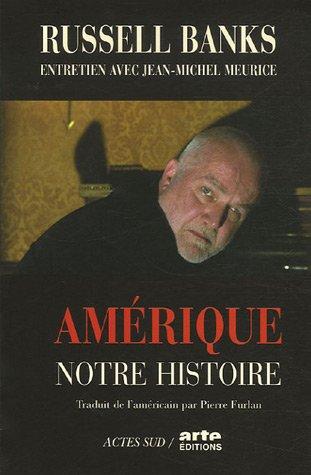Amrique, notre histoire