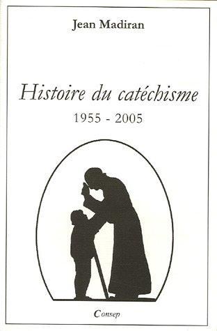 Histoire du catéchisme : 1955-2005