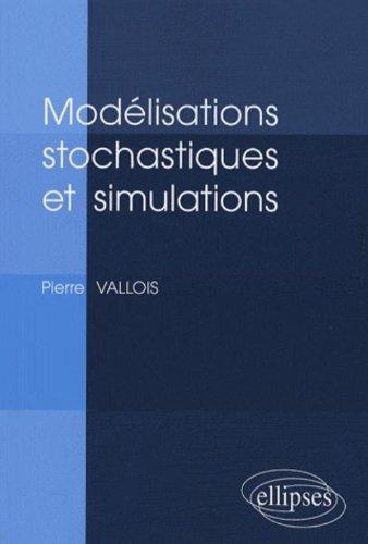 Modélisations stochastiques et simulations