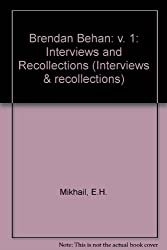 Brendan Behan: v. 1: Interviews and Recollections (Interviews & recollections)