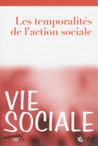 Vie Sociale, N° 2-2013 : Les temporalités de l'action sociale