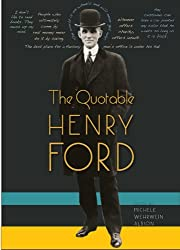 Quotable Henry Ford