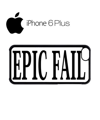 Epic Fail You Are Doing It Wrong Mobile Cell Phone Case Cover iPhone 6 Plus Black Weiß
