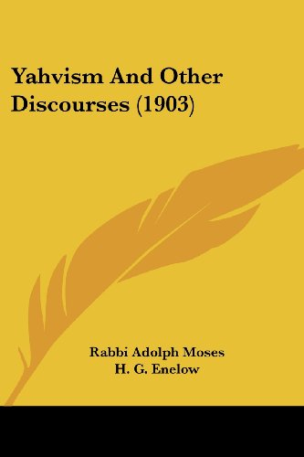 Yahvism and Other Discourses (1903)