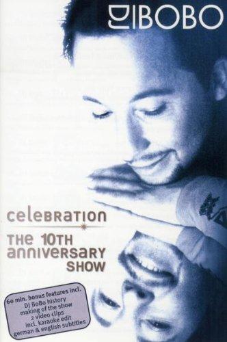 DJ Bobo & Friends - Celebration - One Night Only