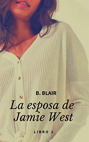 La Esposa de Jamie West de B Blair