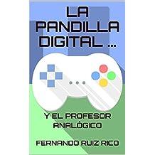 La Pandilla Digital y el Profesor Analógico