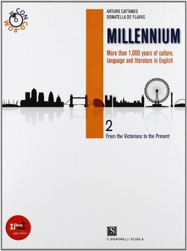 Millennium. Per le Scuole superiori. Con CD-ROM. Con espansione online: 2