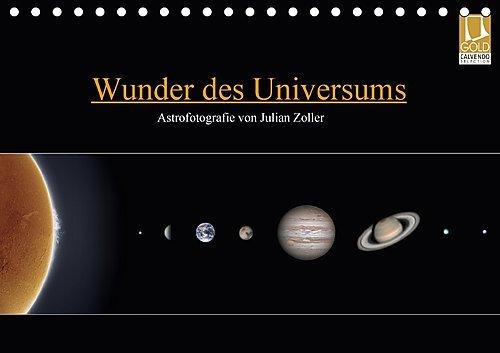 Preisvergleich Produktbild Wunder des Universums - Astrofotografie von Julian Zoller (Tischkalender 2017 DIN A5 quer): Kosmische Einblicke in weit entfernte Welten (Monatskalender, 14 Seiten ) (CALVENDO Natur)