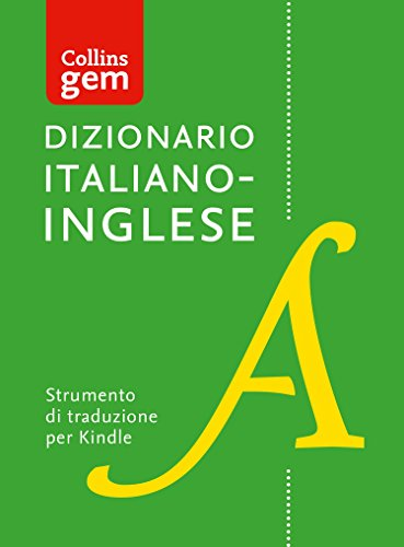 Dizionario ItalianoInglese (Unidirezionale) Gem Edition (Collins Gem)