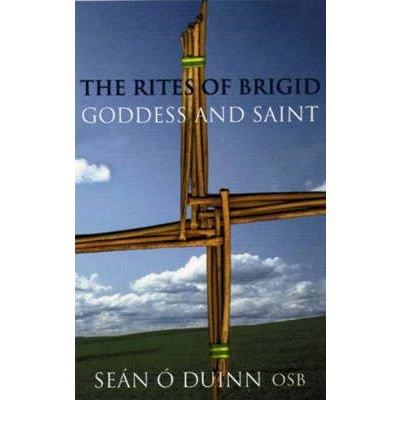 [(Rites of Brigid: Goddess and Saint)] [Author: Sean O Duinn] published on (July, 2005)