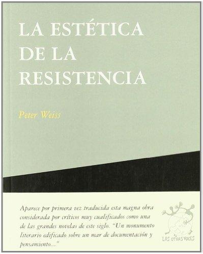 La Estética de la Resisitencia (Otras Voces)