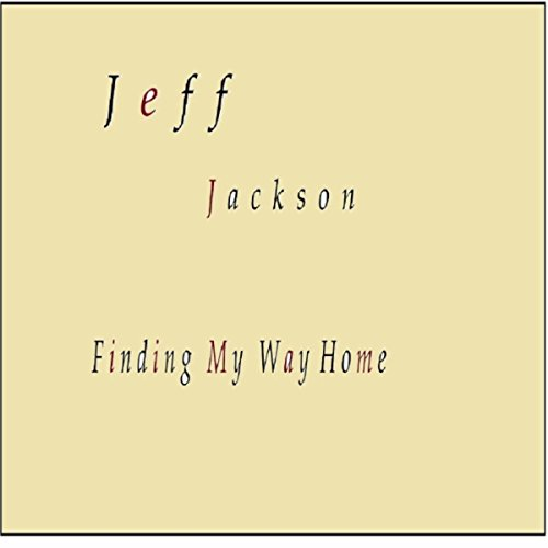Finding My Way Home [Explicit] - Jackson Lodge