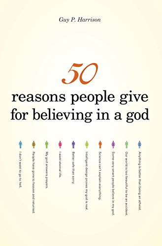 50 Reasons People Give for Believing in a God (50 Series) (English Edition)