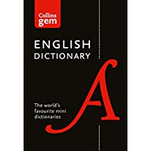 Collins English Dictionary Gem Edition: 85,000 words in a mini format (Collins Gem)
