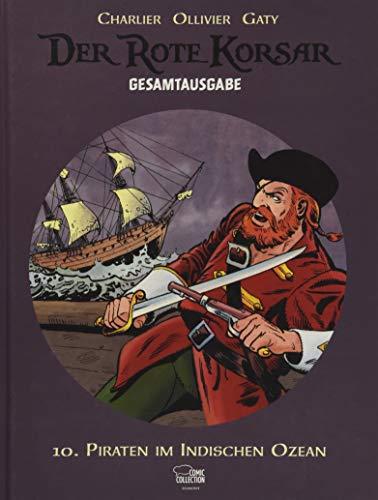 Der Rote Korsar Gesamtausgabe 10: Piraten im Indischen Ozean (Fluch Karibik-kanone Der)