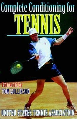 Complete Conditioning For Tennis [Textbook Binding] [Jan 01, 1998] par NA